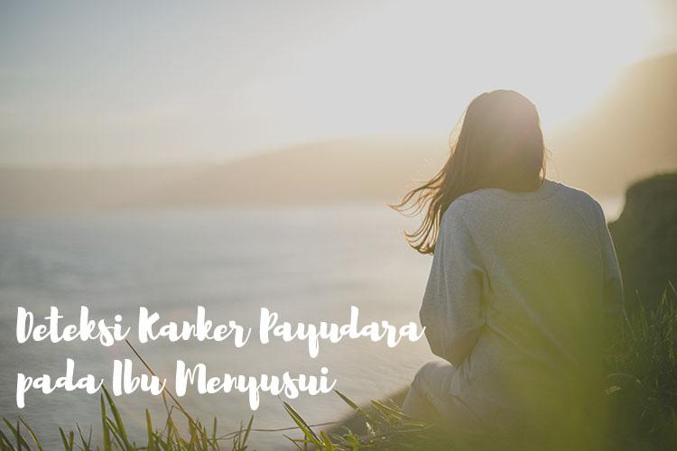 blogger bdg, deteksi kanker payudara