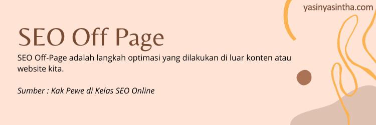seo off page dibutuhkan untuk meningkatkan rangking di Google untuk