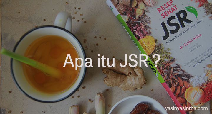 JSR adalah singkatan dari Jurus Sehat Rasulullah yang dikenalkan oleh dr. Zaidul Akbar